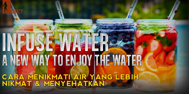 Diet Praktis dengan Infused Water
